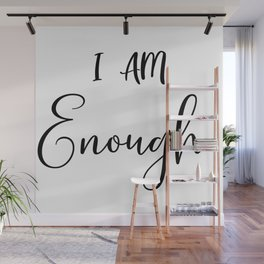 I am enough. Gift for mom, bible quote, faith, jesus gift Wall Mural