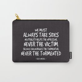 Always Take Side Quote - Elie Weisel Carry-All Pouch