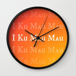 I KU MAU MAU Wall Clock