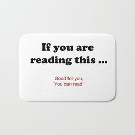 If you are reading this ... Bath Mat
