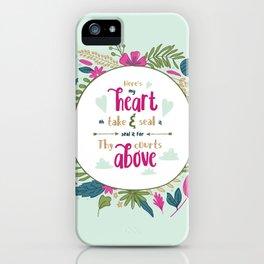 """Here's My Heart"" Hymn Lyric iPhone Case"