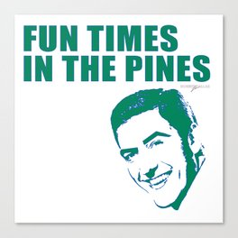 FUN TIMES IN THE PINES BY ROBERT DALLAS Canvas Print