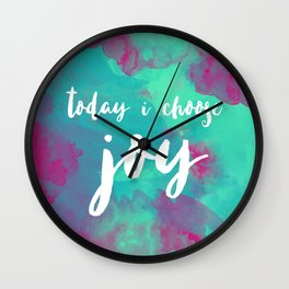 today i choose joy - watercolor pink Wall Clock