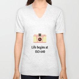 Life begins at ISO 640 Unisex V-Neck