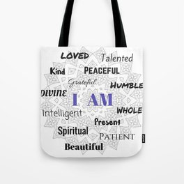 I AM... Positive Affirmation Tote Bag