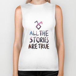 All The Stories Are True Biker Tank