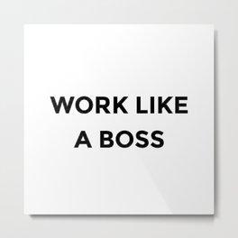 Girl Boss Women Quote Phrase Words Design 475 Metal Print