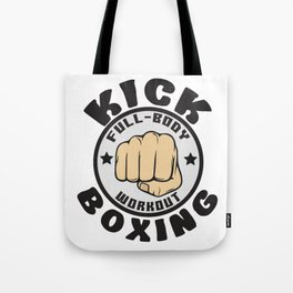 The Fighter's Sparring Tshirt Design Kick boxing Tote Bag