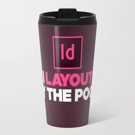 I layout by the Pool Travel Mug