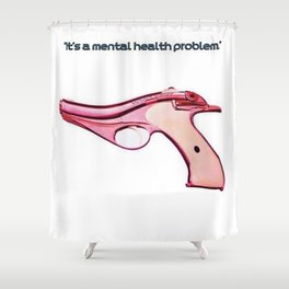 American Problems Pop-Art Gun Series #3 by Jéanpaul Ferro - Mental Health Shower Curtain