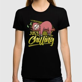Just Chilling | Sloth Relax Sleep Chill T-shirt