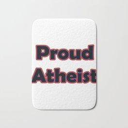 (tshirt) Proud Atheist (stroke) Bath Mat