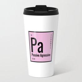 Passive Aressive Protactinium Travel Mug