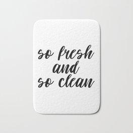 So Fresh And So Clean, Bathroom Decor, Bathroom Art, Printable Quote, Gift Idea Bath Mat