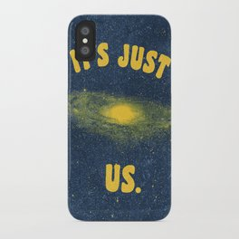 It's Just Us. iPhone Case