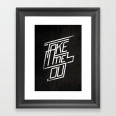 Take me Out Framed Art Print