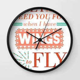 I Have Wings Wall Clock