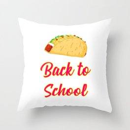 Back to School Tacos Quote Design Throw Pillow