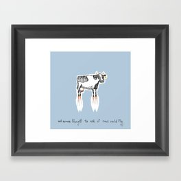 and no-one thought to ask if cows could fly Framed Art Print