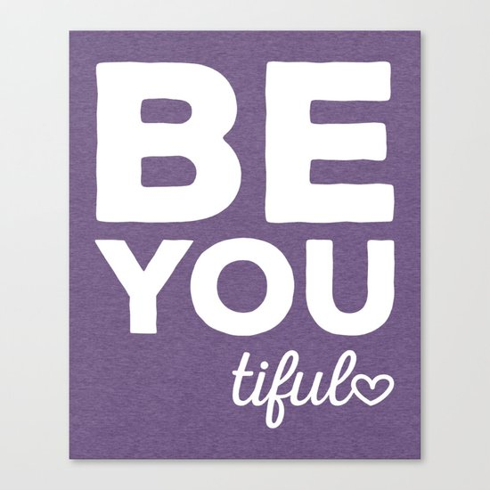 Be-You-Tiful Positive Quote Canvas Print