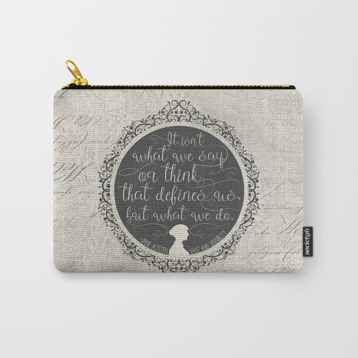 Sense And Sensibility - It's What You Do Carry-All Pouch