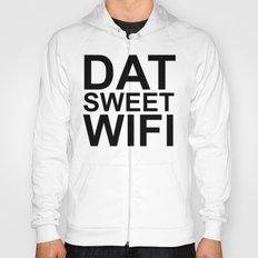 Dat Sweet Wifi Hoody