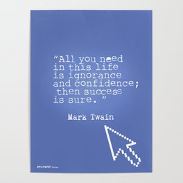 Mark Twain quote 5 Poster