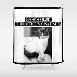 """Meow So Hard"" Thug Cat Shower Curtain"