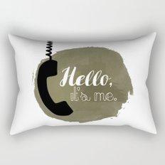 Hello, it's me. Rectangular Pillow