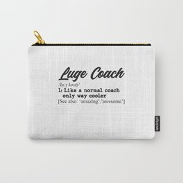 Luge coach gift Carry-All Pouch