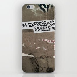 i'm expressing myself iPhone Skin