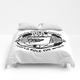 Given Enough Coffee I Could Rule the World Comforters