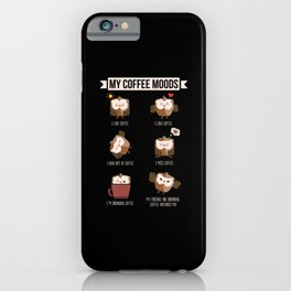 My Coffee Moods Owl Gift Owl lovers Coffee drink iPhone Case