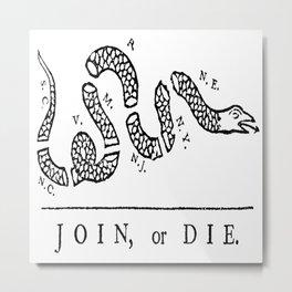 Vintage poster - Join, or Die Metal Print