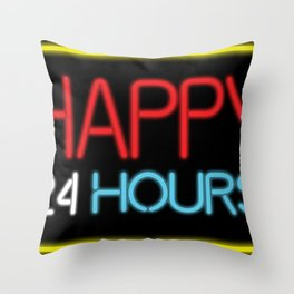 Happy 24 hours Throw Pillow
