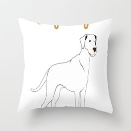 Big Dogs Give Better Cuddles Throw Pillow