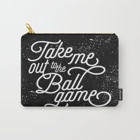 Take Me Out to the Ballgame v1 Carry-All Pouch