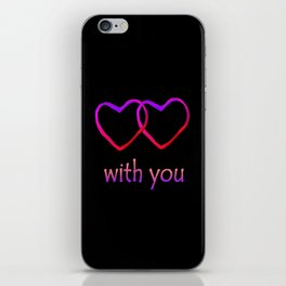 With You Pink iPhone Skin