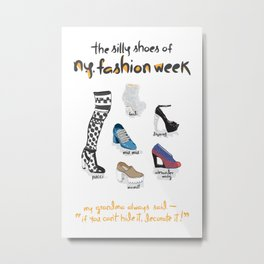 Silly Shoes of NYFW Metal Print