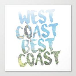 West Coast Best Coast Canvas Print