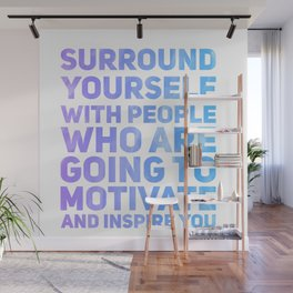 Surround Yourself Quote Purple & Blue Wall Mural