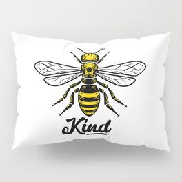 Be Kind - Bee kind Pillow Sham