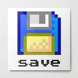 Save Metal Print