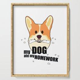 My dog ate my homework Serving Tray