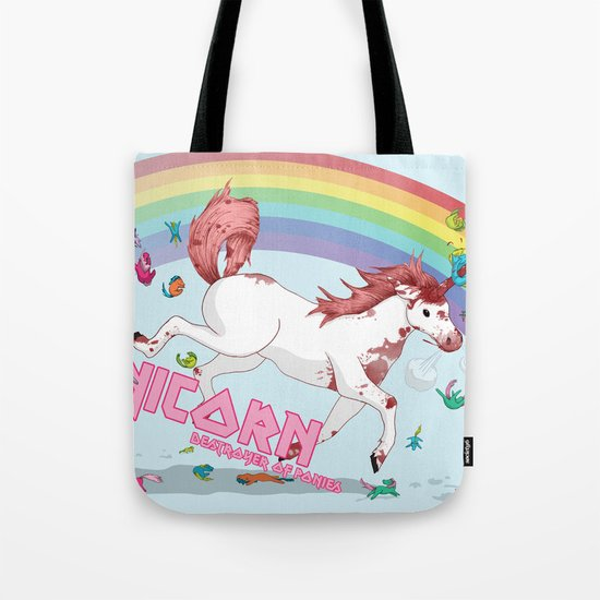 Unicorn: Destroyer of Ponies! Tote Bag