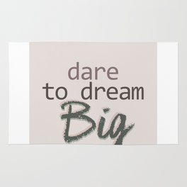 Dare To Dream BIG Rug