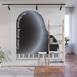 Come along and play me Wall Mural
