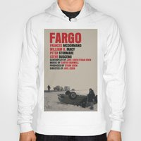 fargo Hoodies featuring Fargo Movie Poster  by FunnyFaceArt