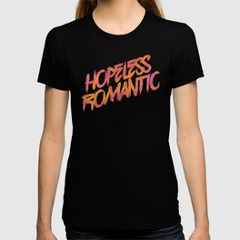 Hopeless Romantic T-shirt
