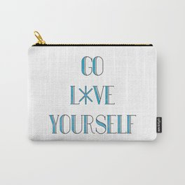Go Love Yourself Carry-All Pouch